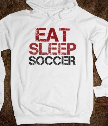 Eat Sleep Soccer Hoodie Sweatshirt