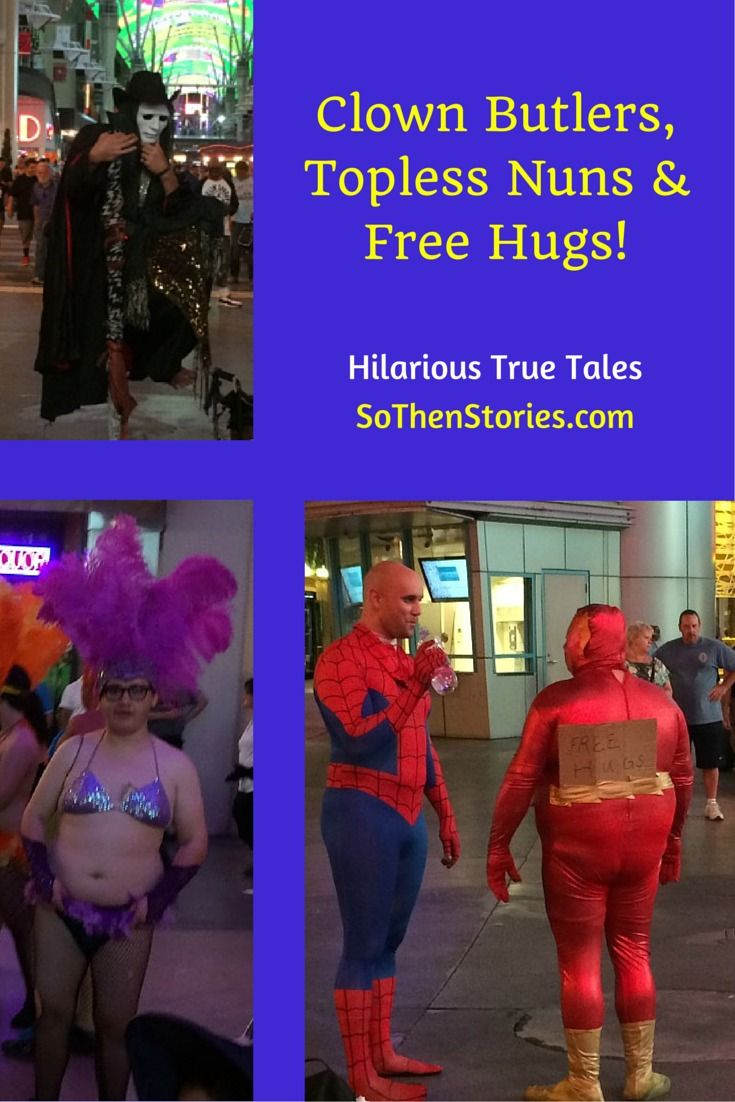 Clown Butlers, Topless Nuns & Free Hugs!  What to see & do on a Hilarious Adventure in Vegas!  #funny #risque #Vegas #humor