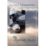 The Ayurvedic Healer (Paperback)By Joy J. Kaimaparamban