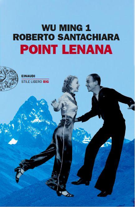 Point Lenana, Wu Ming 1....