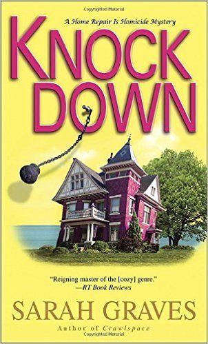 Knock Down - Sarah Graves - 2011 - Jacobia Tiptree Book
