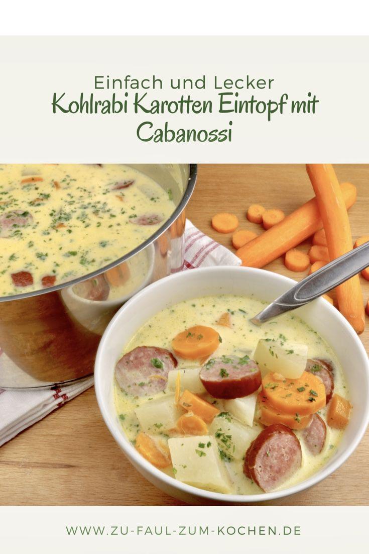 Kohlrabi Karotten Eintopf mit Cabanossi – Zu Faul Zum Kochen ? – Zu Faul Zum Kochen