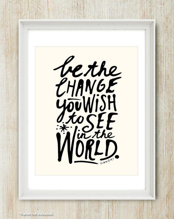 Sois le changement - 8 x 10 pouces sur citation de Gandhi inspirant d'impression A4 (en lumière la crème & Classic noir)