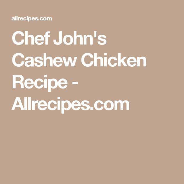 Chef John's Cashew Chicken Recipe - Allrecipes.com