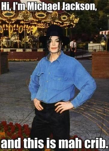 <3 Michael Jackson <3  - Nice crib :)