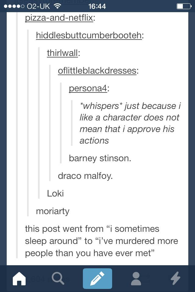 "Haha I love half the conversations on tumblr. <-- Ok. I may be attracted to ""villains"" apparently... *breaks down* They're just misunderstood!"