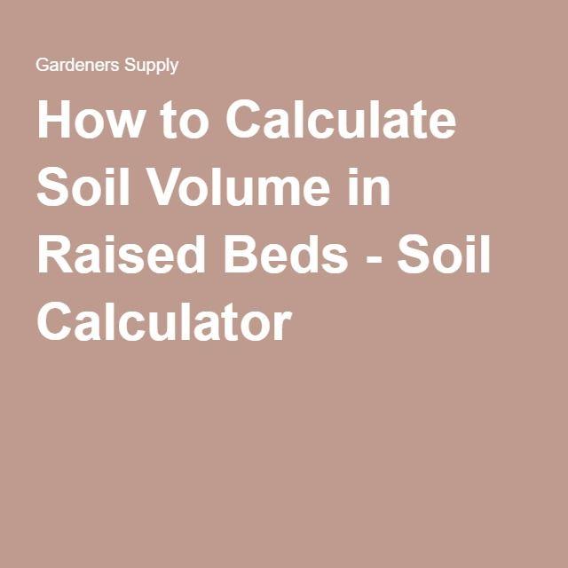 1000 images about tips tricks on pinterest gardens for Soil volume calculator