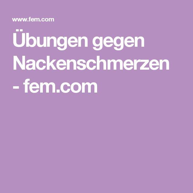 Übungen gegen Nackenschmerzen - fem.com
