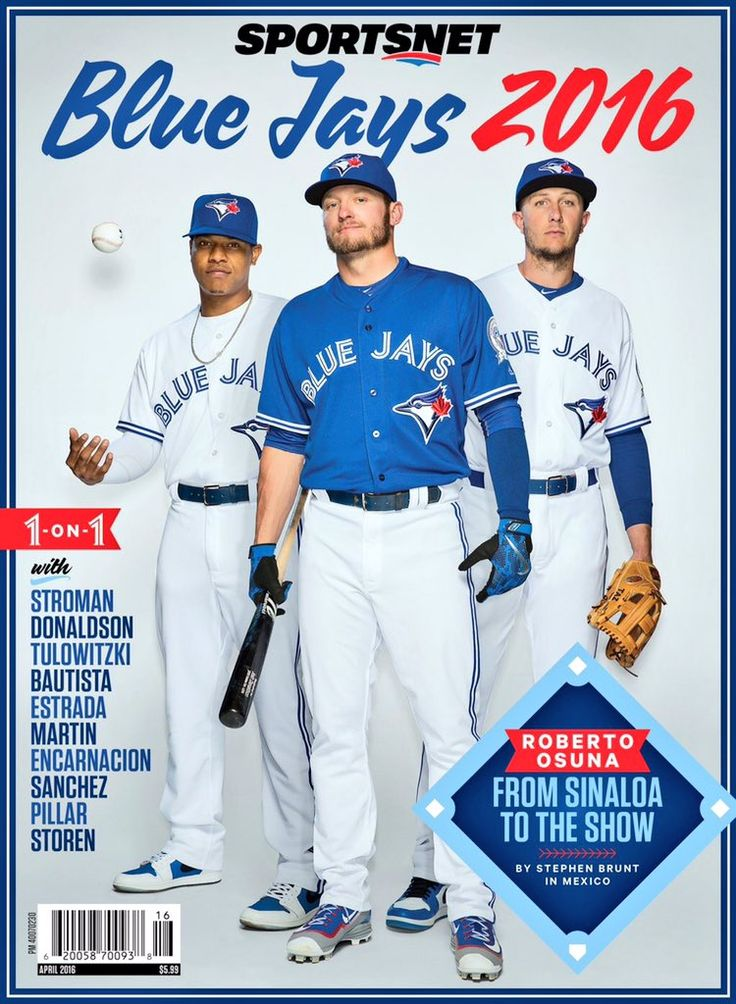 2016 Blue Jays- (my 3 faves <3) Stroman, Donaldson and Tulo on the cover of Sportsnet magazine