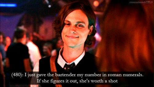 Dr.Spencer Reid... <3 i will look yhe numbers up on line if i have to if he game me his number like that, I swear!! <3