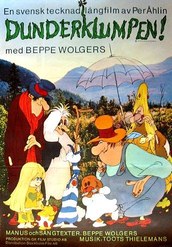 Dunderklumpen. What else is there to say? Only that it is the best movie for children. Ever.