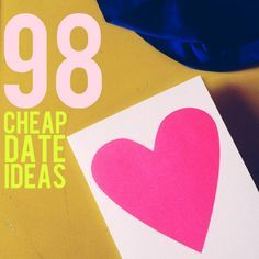 """If you've been married 50 years, together for 6, or just getting ready to go on your first date don't worry about how you're going to afford all that """"relationship stuff"""". There are a ton of fun, cheap date ideas! 98 Cheap Date Ideas..."""
