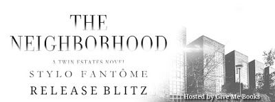 RELEASE BLITZ - The Neighborhood by Stylo Fantôme   Title: The Neighborhood  Series: Twin Estates #2  Author: Stylo Fantôme  Genre: Erotic Romance  Release Date: January 17 2017  Blurb   Things a bad neighbor can do to you: 1. Have loud parties late at night 2. Refuse to mow his lawn 3. Steal your newspapers 4. Rip your heart out and walk all over it Katya Tocci is willing to admit that she may have bitten off more than she could chew. Liam Edenhoff showed her a side of life she'd been…