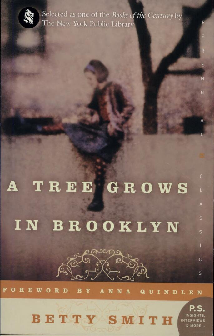a tree grows in brooklyn essay No matter where its seed fell, it made a tree which struggled to reach the sky it grew in boarded-up lots and out of neglected rubbish heaps and it was the only tree that grew out of cement  in a particularly revealing chapter of a tree grows in brooklyn, francie's teacher dismisses her essays about everyday life among the poor as sordid.