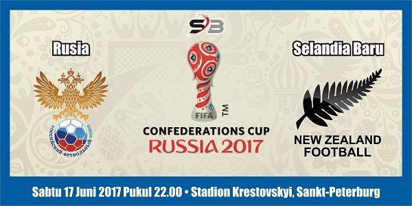 Prediksi Bola Rusia vs Selandia Baru 17 Juni 2017