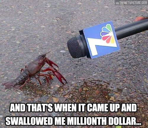 And that's when it came up… I actually just died after I read this in Mr. Krabs voice