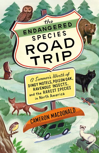 The Endangered Species Road Trip by Cameron MacDonald