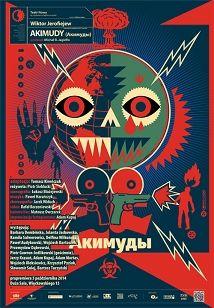 Akimudy, Plakat teatralny, Sławomir Kosmynka