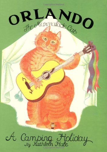 Orlando the Marmalade Cat - A Camping Holiday by Kathleen Hale. More like this at www.thebookseekers.com/collections.html