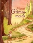 A LEGSZEBB GRIMM-MESÉK (könyv)