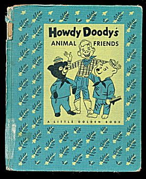 Howdy Doody 1956 Animals Friends A Book