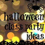 new for us friday: help for classroom parents — letters, party ideas, & volunteer spot