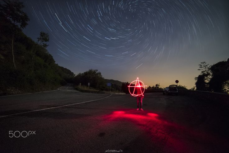 Anarchy! - Crazy work- longexposure  Vortex starstrail and light painting…