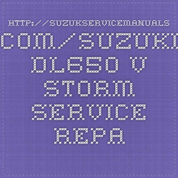 http://suzukservicemanuals.com/suzuki-dl650-v-storm-service-repair-manuals/