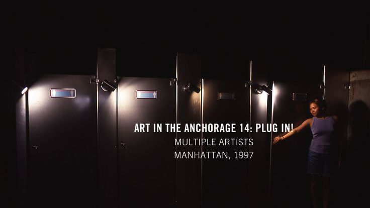 Art in the Anchorage 14: Plug In! - Creative Time