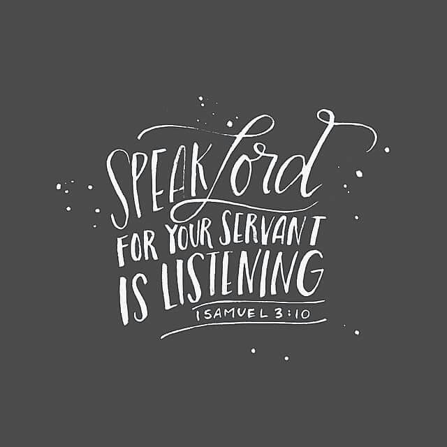 Speak Lord, for your servant is listening. ~ 1 Samuel 3:10 <3 @andrearhowey