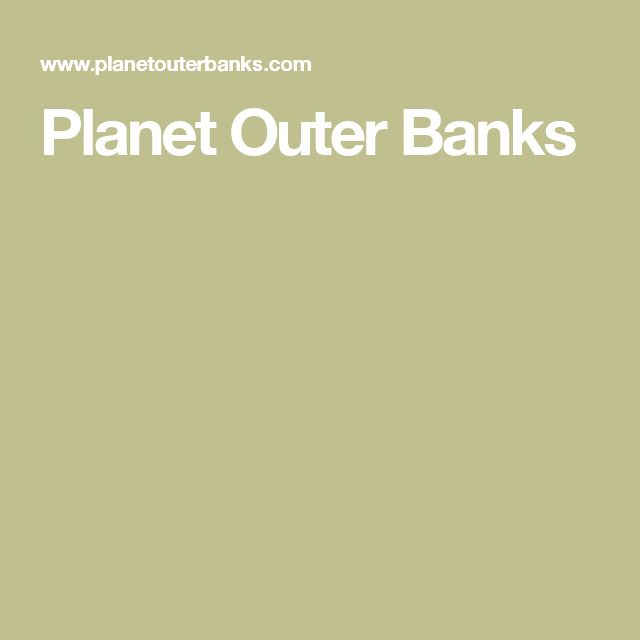 Planet Outer Banks