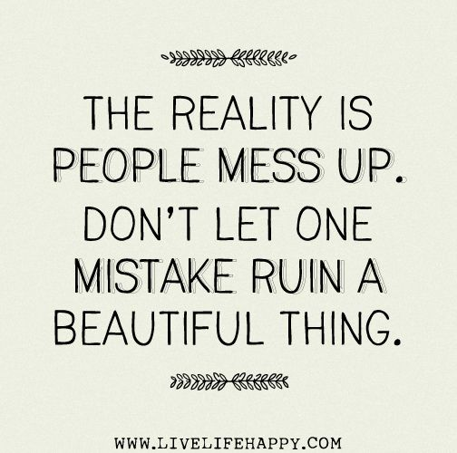 Messed Up Life Quotes: Best 25+ People Make Mistakes Ideas On Pinterest