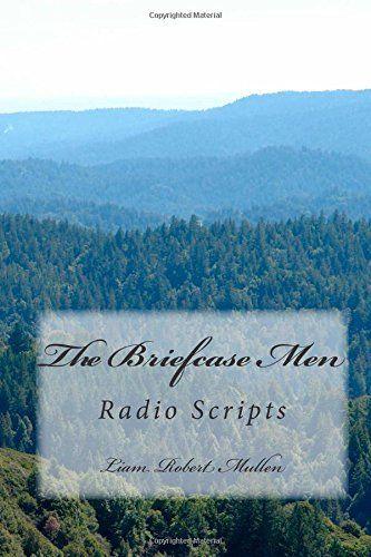 The Briefcase Men: Radio Scripts, http://www.amazon.co.uk/dp/1508885249/ref=cm_sw_r_pi_awdl_hqEpvb0ACWFC1