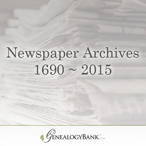 Newspaper Archives Online. Over 1 Billion News Articles to Trace Your Ancestry at GenealogyBank. Start Your 30 Day Trial Now: http://genealogybank.com/static/ppc/newspapers.php?utm_source=pinterest&utm_medium=cpc&utm_campaign=PC_13NPD_1npd_1508_26&matchtype=%7Bmatchtype%7D&keyword=%7Bkeyword%7D&s_referrer=pinterest&s_siteloc=cpc&s_trackval=PC_13NPD_1npd_1508_26&kbid=69919&pq=1&prebuy=no&intver=&CCPRODCODE=