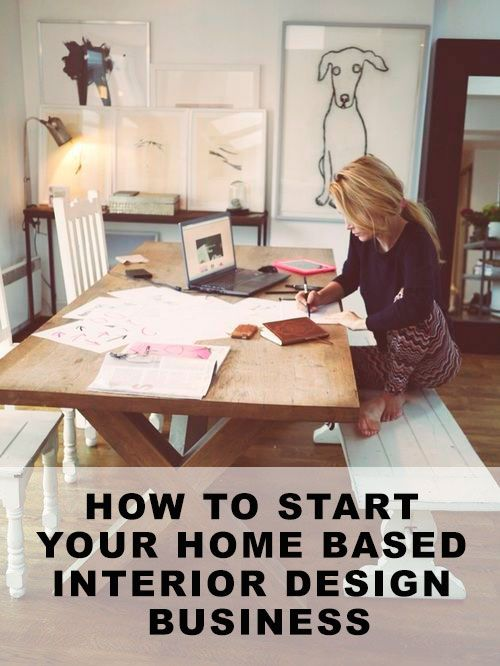 Begin Your Own Home Based Interior Design Business