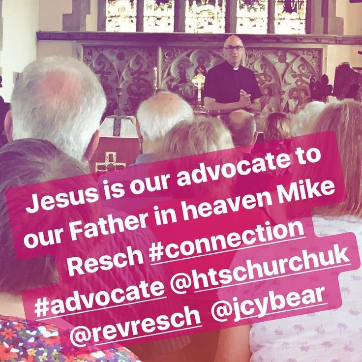 Jesus is our advocate to our Father in heaven Mike Resch #connection #advocate @c_of_e @htschurchuk @revresch @jcybear