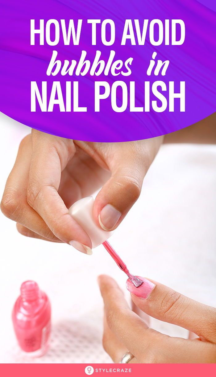 How To Avoid Bubbles In Nail Polish Bubbles In Nail Polish Fix Nail Polish Bubble Nails