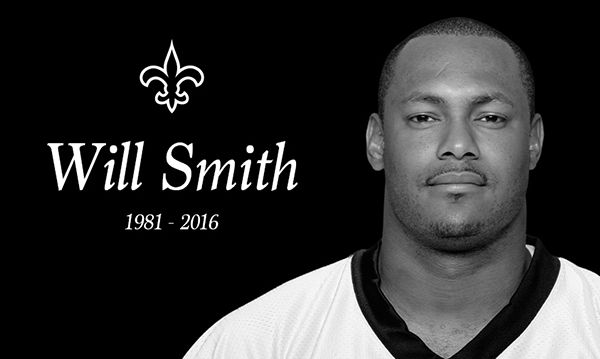 Former New Orleans Saints team captain, DE Will Smith  #RIP Will Smith  :(
