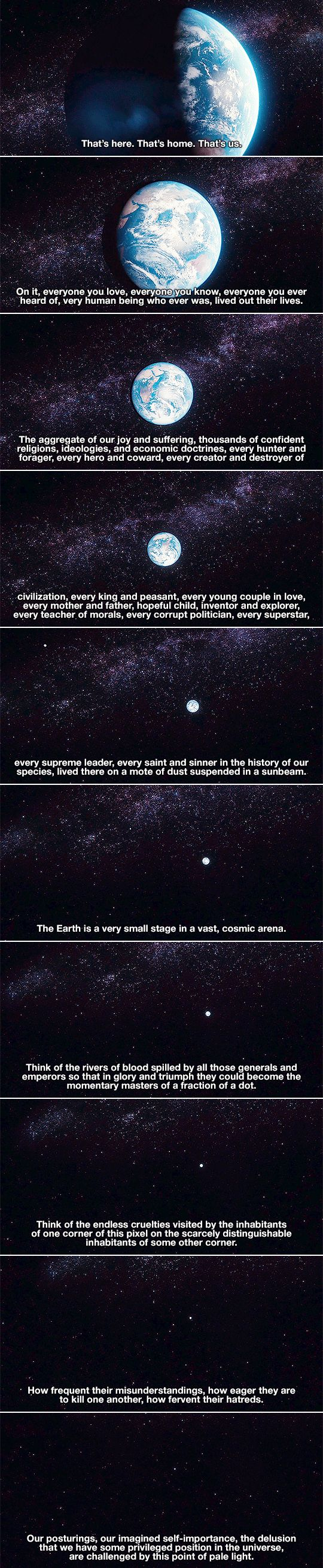 - Carl Sagan, Cosmos: A Spacetime Odyssey