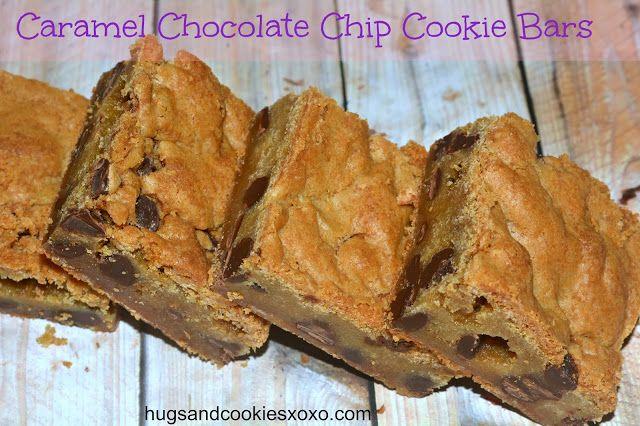 CARAMEL STUFFED CHOCOLATE CHIP COOKIE BARS - Hugs and Cookies XOXO