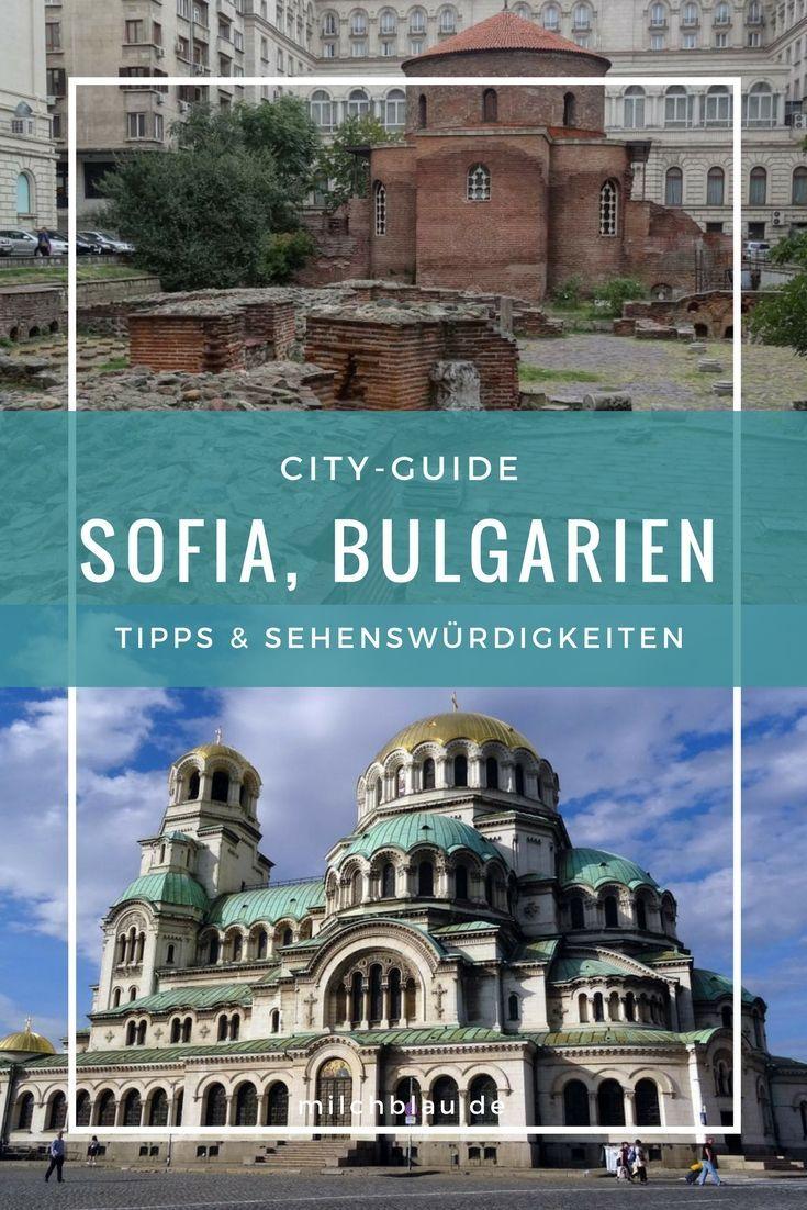 City Guide Sofia Entschleunigung In Bulgariens Hauptstadt Milchblau Bulgarien Bulgarien Urlaub Sofia