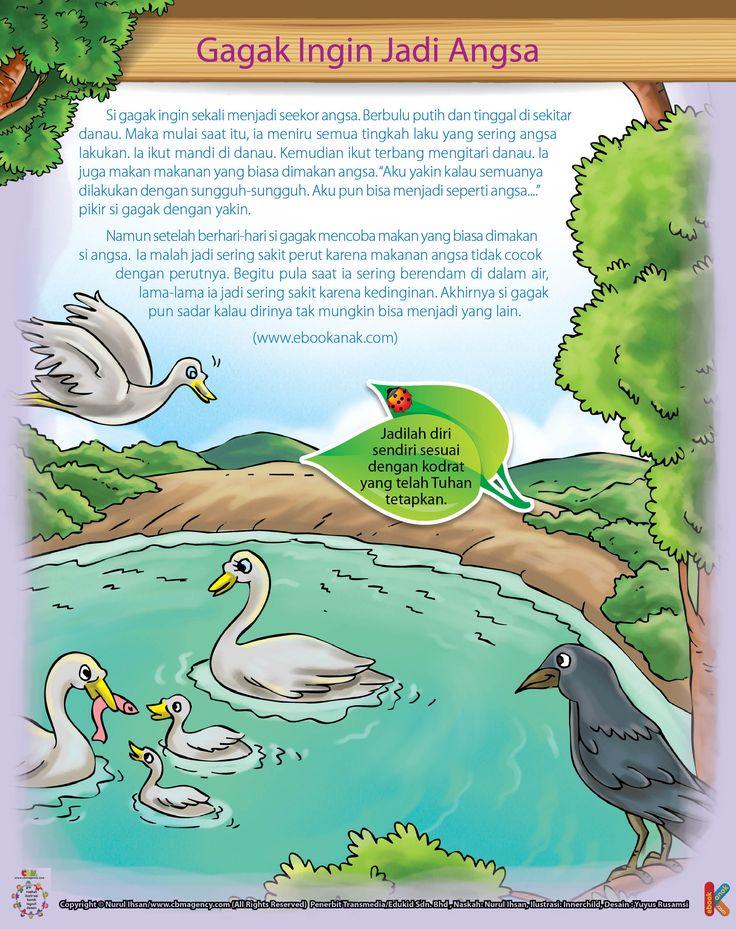 Begitu pula saat sang gagak sering berendam di dalam air, lama-lama ia jadi sering sakit karena kedinginan.