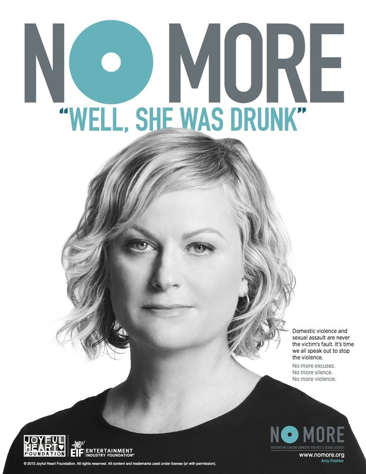 The NO MORE PSA Campaign, spearheaded by the Joyful Heart Foundation in partnership with NO MORE and directed by actress and advocate, Mariska Hargitay, involves more than 50 celebrities and public figures asking bystanders to get involved. #NoMore #AmyPoehler