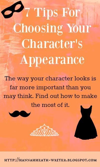 7 Tips For Choosing Your #NaNoWriMo Character's Appearance. #writingtips #characters