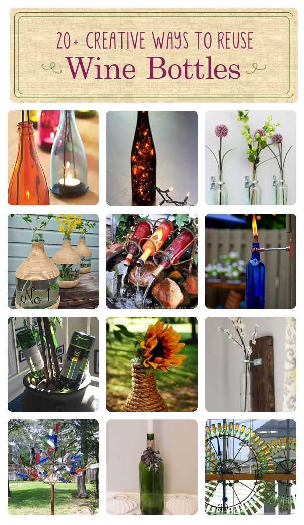Don't throw out your wine bottles! Here are 20 + ways to reuse them.