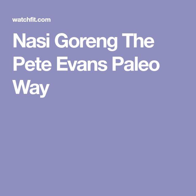Nasi Goreng The Pete Evans Paleo Way