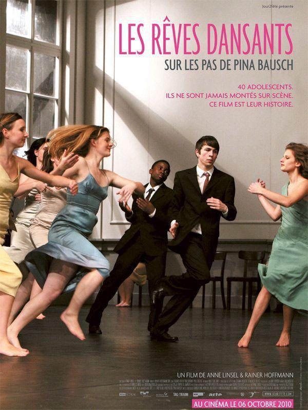(7) Les Rêves dansants, sur les pas de Pina Bausch - SensCritique