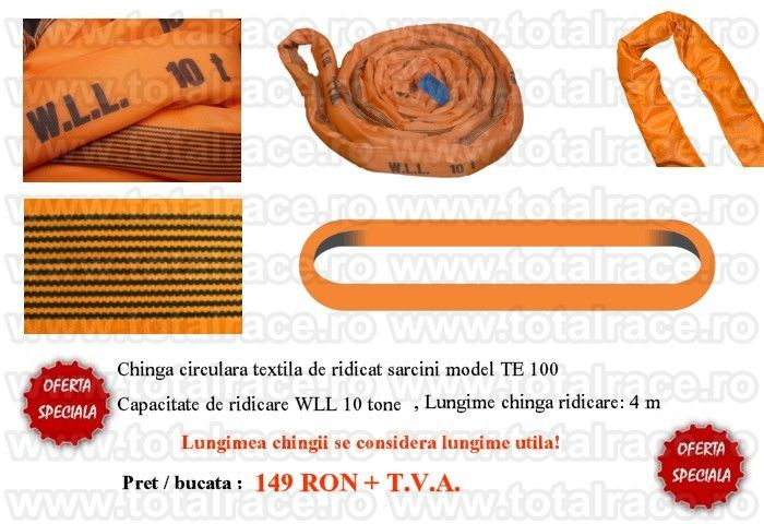 Super oferta !!! Chingi textile de ridicare circulare Capacitate 10 tone , Lungime utila 4 m , Lungime desfasurata 8 m Culoare portocalie Pret / bucata : 149 lei + T.V.A. Promotia este valabila in limita stocului disponibil!!! http://www.totalrace.ro/promotii.html