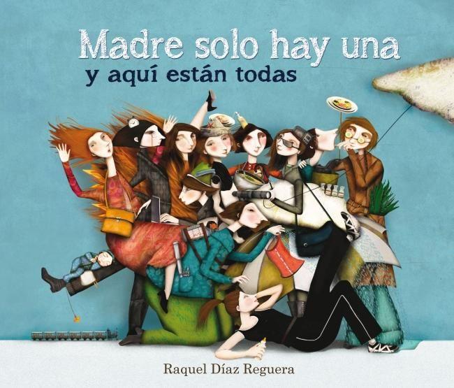 #DiaDeLaMadre #FelizDiaDeLaMadre «Madre solo hay una y aquí están todas» de la mano de @SigueLumen y Raquel Díaz Reguera, un maravilloso catálogo de madres que todos conocemos: https://www.veniracuento.com/content/madre-solo-hay-una-y-aqui-estan-todas