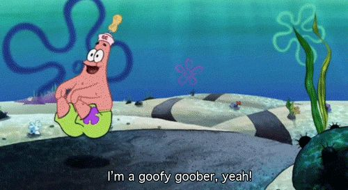 Let loose every once in a while! | Community Post: 17 Important Life Lessons We Learned From Patrick Star